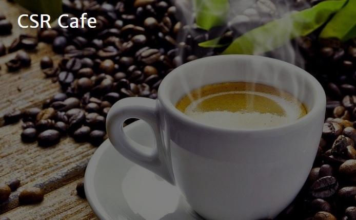 CSR Cafe