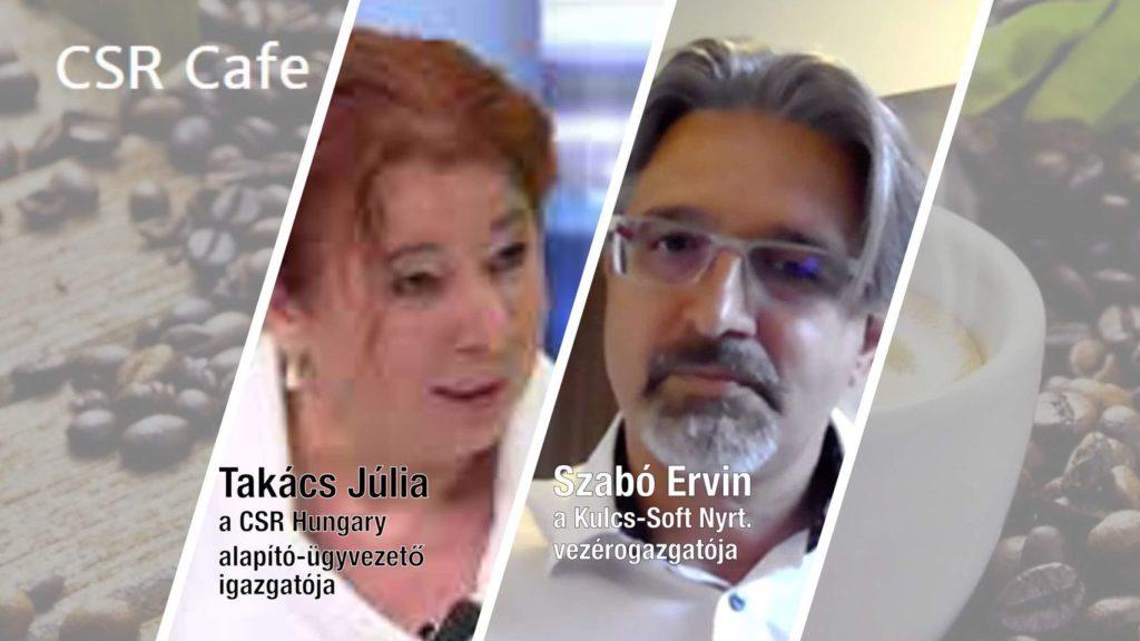 CSR Cafe: vendég, Szabó Ervin, a Kulcs-Soft Nyrt. vezérigazgatója